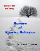 Cover for 'Beware of Abusive Behavior: Relational Self Help Series'
