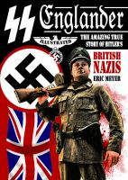 Cover for 'SS Englander: The Amazing True Story of Hitler's British Nazis'