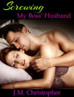 Cover for 'Screwing My Boss' Husband'