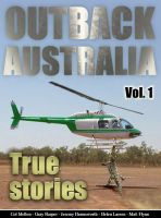 Cover for 'Outback Australia: True Stories - Vol. 1'