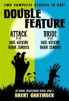 Cover for 'Double Feature: Attack of the Soul-Sucking Brain Zombies/Brides of the Soul-Sucking Brain Zombies'