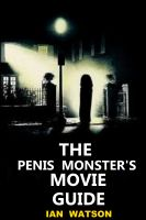 Cover for 'The Penis Monster's Movie Guide'