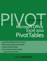 Cover for 'To The Point… Microsoft Office Excel 2010 PivotTables'