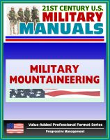 Cover for '21st Century U.S. Military Manuals: Military Mountaineering Field Manual - FM 3-97.61 (Value-Added Professional Format Series)'