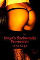 Cover for 'Tonya's Backwoods Perversion'