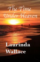 Cover for 'The Time Under Heaven'