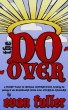 The Do-Over by Evan Fuller