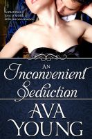Cover for 'An Inconvenient Seduction'