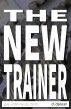 The New Trainer (Gay, Interracial, BBM) by D. Dancer