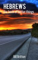 Cover for 'Hebrews - the book of better things'