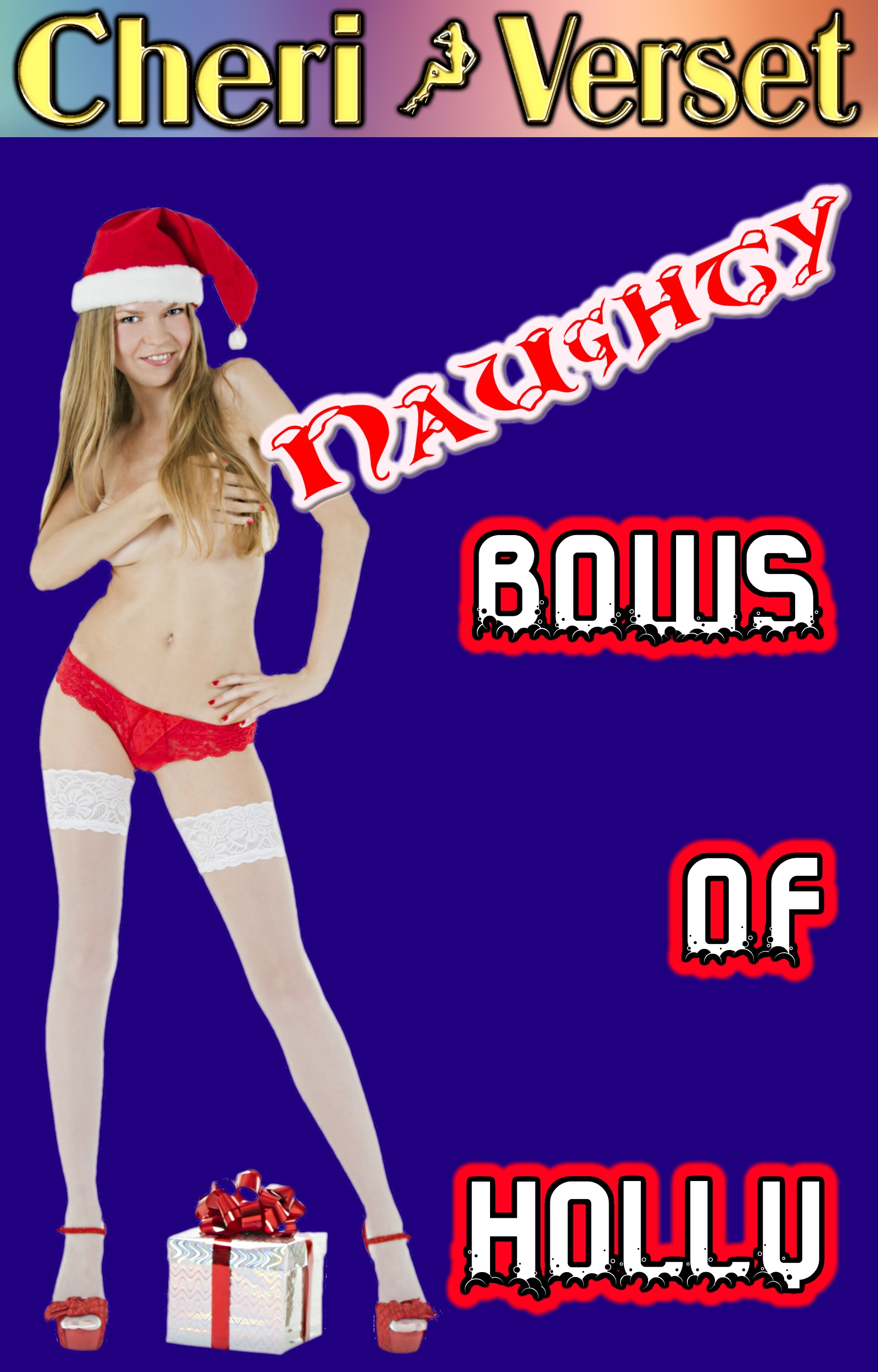 Cheri Verset - Naughty Bows of Holly (erotic sex Christmas erotica quickie)