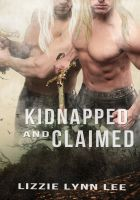 Cover for 'Kidnapped and Claimed'