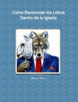 Cover for 'Como Reconocer Los Lobos Dentro de una Iglesia.'