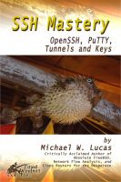 Cover for 'SSH Mastery: OpenSSH, PuTTY, Tunnels and Keys'