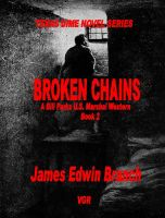 Cover for 'Broken Chains (Bill Parks U.S. Marshal book 2)'