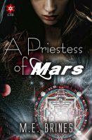 M.E. Brines - A Priestess of Mars