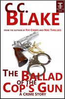 Cover for 'The Ballad of the Cop's Gun'