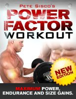 Cover for 'Power Factor Workout-Maximum Power, Endurance And Size Gains'