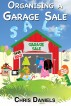 Organising A Garage Sale by Chris Daniels