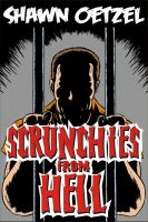 Cover for 'Scrunchies from Hell'