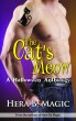 The Cat's Meow: A Halloween Anthology by Hera B. Magic
