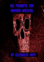 Cover for '102 Prompts for Horror Writers'