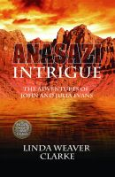 Cover for 'Anasazi Intrigue: The Adventures of John and Julia'