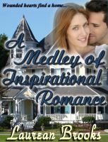 Cover for 'A Medley of Inspirational Romance'