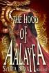The Hood of Aalayfa by Sylvia Roxa