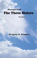 Cover for 'Messages from The Three Sisters, Volume 2'