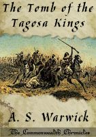 Cover for 'The Tomb of the Tagosa Kings'