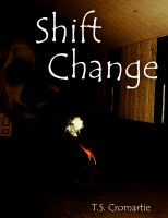 Cover for 'Shift Change'