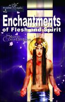 Cover for 'The Enchantments of Flesh and Spirit'