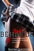Bad Behavior (15 Tales of Students, Professors & Freshman Adventures!) by Naomi Lauder