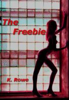 Cover for 'The Freebie'