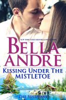 Cover for 'Kissing Under The Mistletoe: The Sullivans (Contemporary Romance)'