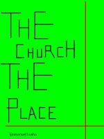 Cover for 'The Church: The Place'