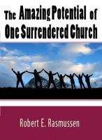 Cover for 'The Amazing Potential of One Surrendered Church'