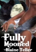 Cover for 'Fully Mooned'