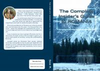 Cover for 'The Complete Insider's Guide to Romania: 2011'