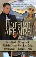 Cover for 'Foreign Affairs (Short Story Anthology)'