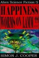Cover for 'Happiness Worms on Lamm???'