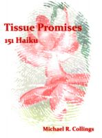 Cover for 'Tissue Promises: 151 Haiku'