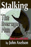 Cover for 'Stalking The Average Man'