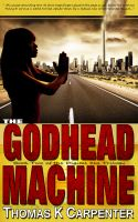 Cover for 'The Godhead Machine (Digital Sea #2)'