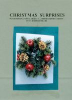Cover for 'Christmas Surprises - A Collection of Christmas Stories for Families'