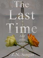 Cover for 'For the Last Time and Other Tales'