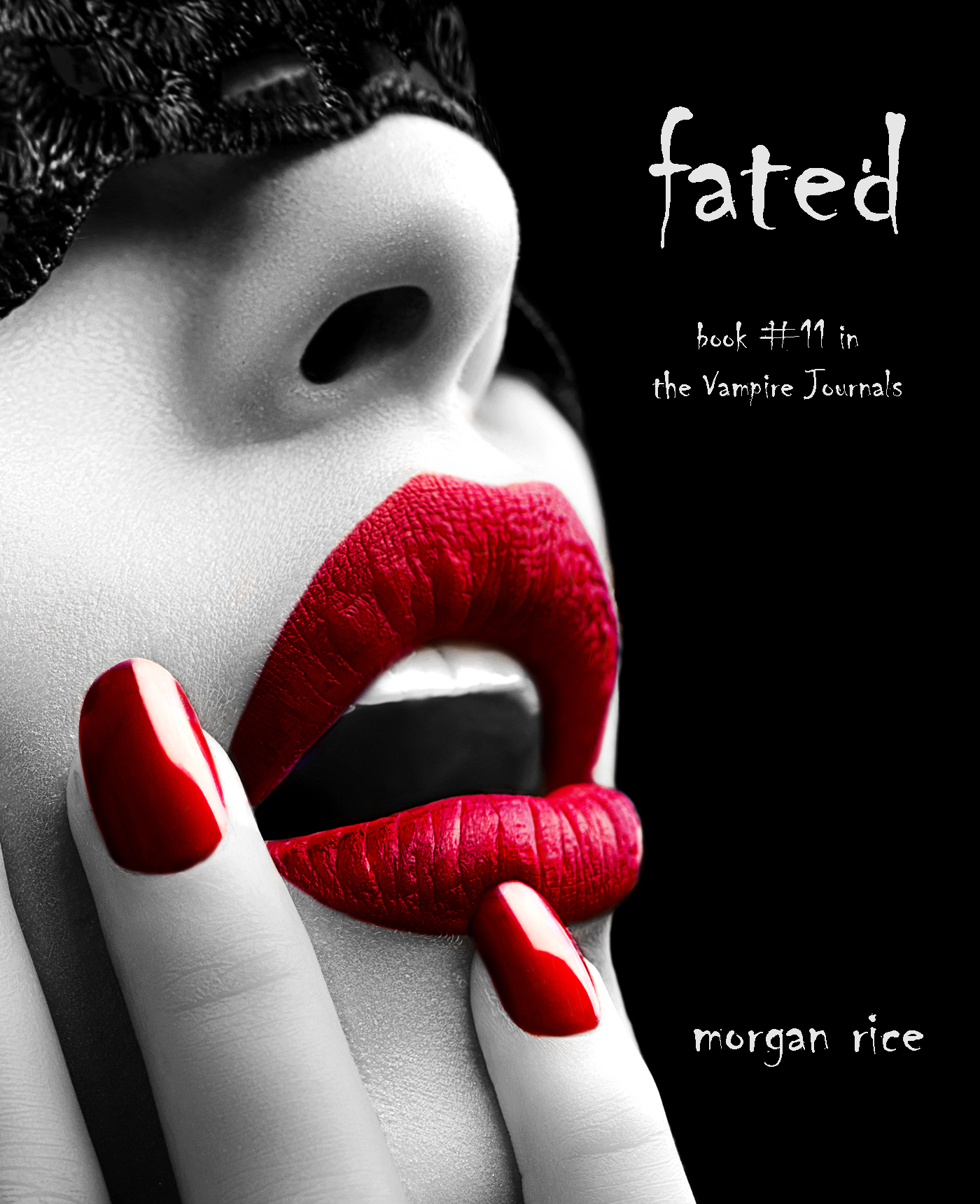 Morgan Rice - Fated (Book #11 in the Vampire Journals)