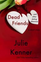 Cover for 'Dead Friends and Other Dating Dilemmas (a short story)'
