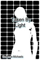 Cover for 'Taken By Light'
